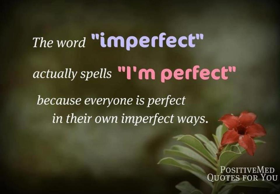 We Are Perfectly Imperfect Hope Of Light